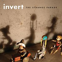 Invert - The Strange Parade